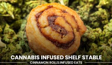 Cannabis Infused Cinnamon Rolls
